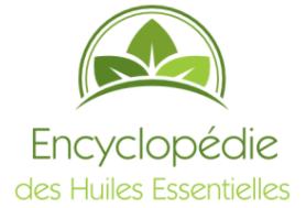 Essentielles : Encyclopédie des Huiles Essentielles